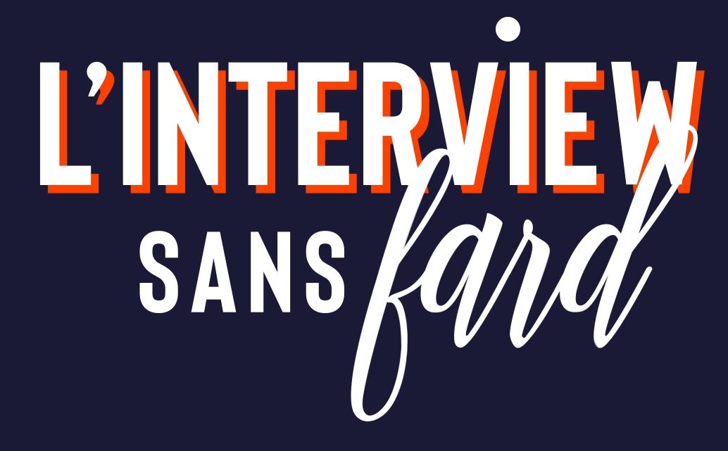 interview-sans-fard.png
